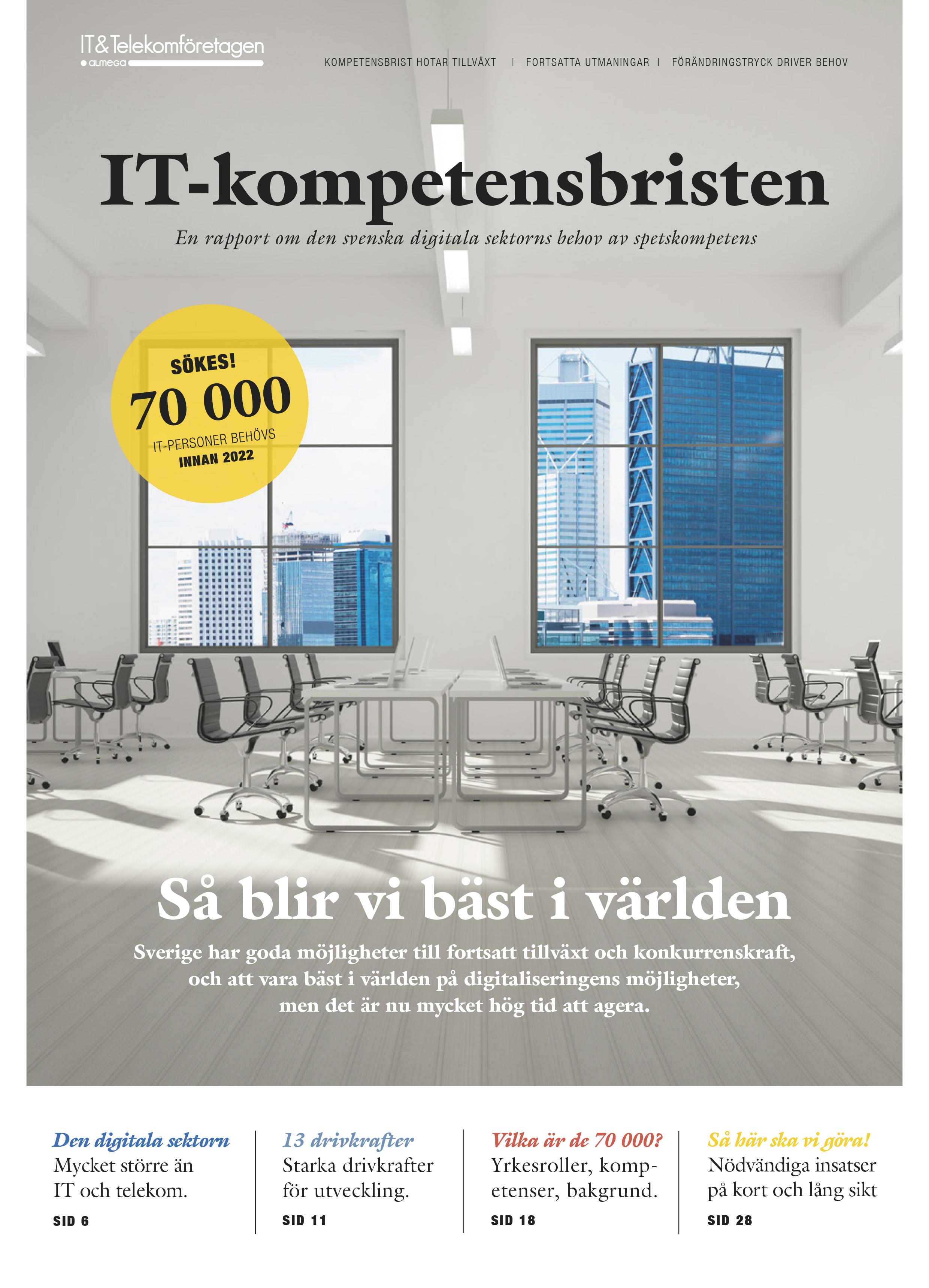 IT-kompetensbristen – en rapport om den svenska digitala sektorns behov av spetskompetens