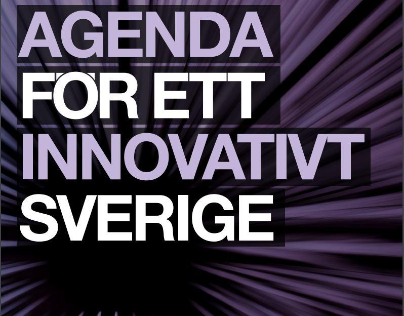 Agenda för ett innovativt Sverige - rapport.